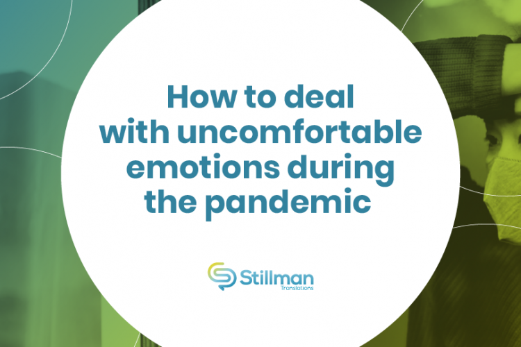 uncomfortable emotions during pandemic